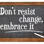 Learning To Embrace Change